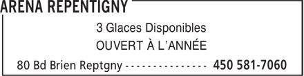 Bingo Aréna Repentigny (450-581-7060) - Display Ad - 3 Glaces Disponibles OUVERT À L'ANNÉE