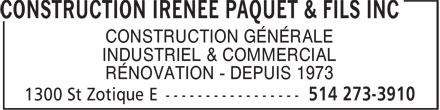 Construction Irenée Paquet & Fils (514-273-3910) - Annonce illustrée======= - CONSTRUCTION GÉNÉRALE INDUSTRIEL & COMMERCIAL RÉNOVATION - DEPUIS 1973
