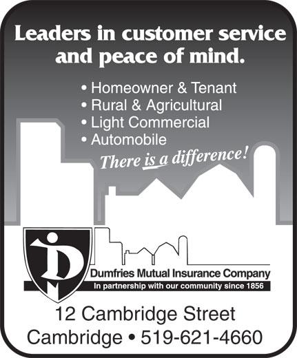Dumfries Mutual Insurance Company (519-621-4660) - Annonce illustrée======= - 12 Cambridge Street Cambridge   519-621-4660 12 Cambridge Street Cambridge   519-621-4660
