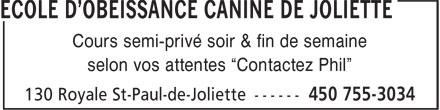 """Ecole D'Obéissance Canine De Joliette (450-755-3034) - Annonce illustrée======= - selon vos attentes """"Contactez Phil"""" Cours semi-privé soir & fin de semaine"""