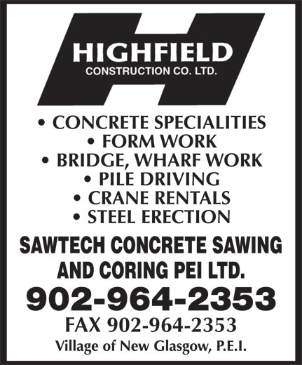 Highfield Construction Co Ltd (902-964-2353) - Display Ad - 902-964-2353 FAX 902-964-2353