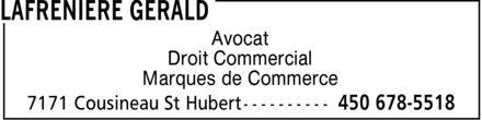 Lafrenière Gérald (450-678-5518) - Annonce illustrée======= - Avocat Droit Commercial Marques de Commerce Avocat Droit Commercial Marques de Commerce