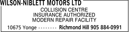 Wilson-Niblett Motors Ltd (905-884-0991) - Annonce illustrée======= - COLLISION CENTRE INSURANCE AUTHORIZED MODERN REPAIR FACILITY