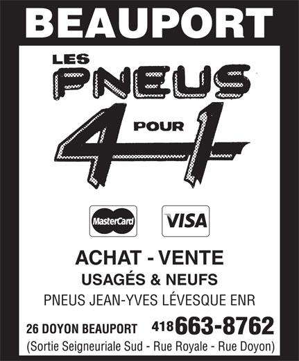 Pneus Jean-Yves Lévesque Enr (418-663-8762) - Annonce illustrée======= - ACHAT - VENTE USAGÉS & NEUFS PNEUS JEAN-YVES LÉVESQUE ENR 418 663-8762