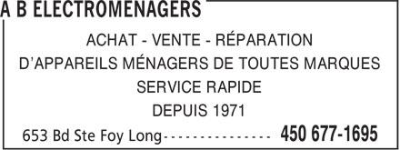 A B Electroménagers (450-677-1695) - Annonce illustrée======= - ACHAT - VENTE - RÉPARATION D'APPAREILS MÉNAGERS DE TOUTES MARQUES SERVICE RAPIDE DEPUIS 1971 ACHAT - VENTE - RÉPARATION D'APPAREILS MÉNAGERS DE TOUTES MARQUES SERVICE RAPIDE DEPUIS 1971