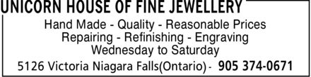 Unicorn House Of Fine Jewellery (905-374-0671) - Display Ad - Repairing - Refinishing - Engraving Wednesday to Saturday Hand Made - Quality - Reasonable Prices