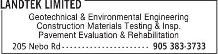 Landtek Limited (905-383-3733) - Annonce illustrée======= - Geotechnical & Environmental Engineering Construction Materials Testing & Insp. Pavement Evaluation & Rehabilitation