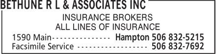 Bethune R L & Associates Inc (506-832-5215) - Annonce illustrée======= - INSURANCE BROKERS ALL LINES OF INSURANCE