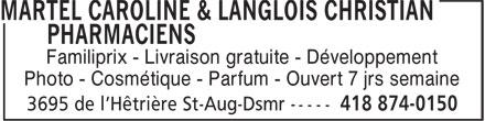 Familiprix Extra Caroline Martel & Christian Langlois (418-874-0150) - Annonce illustrée======= - Photo - Cosmétique - Parfum - Ouvert 7 jrs semaine Familiprix - Livraison gratuite - Développement