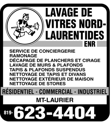 lavage de vitres nord laurentides enr 554 rue maisonneuve mont laurier qc. Black Bedroom Furniture Sets. Home Design Ideas