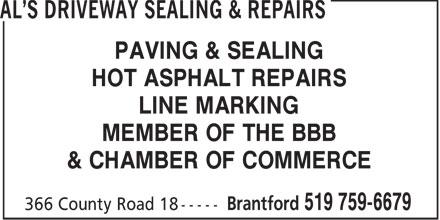 Al's Driveway Sealing & Repairs (519-759-6679) - Display Ad - PAVING & SEALING HOT ASPHALT REPAIRS LINE MARKING MEMBER OF THE BBB & CHAMBER OF COMMERCE