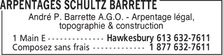 Schultz Barrette Surveying (613-632-7611) - Annonce illustrée======= - André P. Barrette A.G.O. - Arpentage légal, topographie & construction  André P. Barrette A.G.O. - Arpentage légal, topographie & construction  André P. Barrette A.G.O. - Arpentage légal, topographie & construction