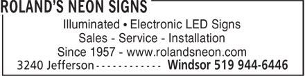 Roland's Neon Signs (519-944-6446) - Display Ad - Illuminated • Electronic LED Signs Sales - Service - Installation Since 1957 - www.rolandsneon.com