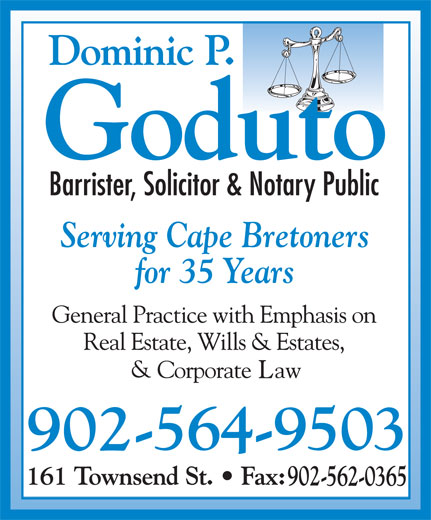 Dominic P Goduto Barrister (902-564-9503) - Display Ad - for 35 Years Serving Cape Bretoners
