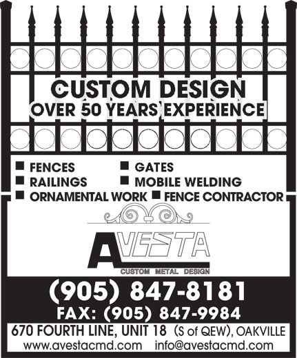 Avesta Custom Metal Design (905-847-8181) - Annonce illustrée======= - FENCES RAILINGS MOBILE WELDING ORNAMENTAL WORKFENCE CONTRACTOR 905 847-8181 FAX: 905 847-9984 670 FOURTH LINE, UNIT 18 S of QEW, OAKVILLE