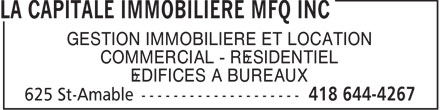 La Capitale Immobilière Mfq Inc (418-644-4267) - Annonce illustrée======= - GESTION IMMOBILIÈRE ET LOCATION COMMERCIAL - RÉSIDENTIEL ÉDIFICES À BUREAUX