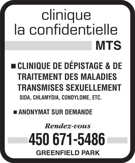 Clinique La Confidentielle MTS (450-671-5486) - Annonce illustrée======= - CLINIQUE DE DÉPISTAGE & DE TRAITEMENT DES MALADIES TRANSMISES SEXUELLEMENT SIDA, CHLAMYDIA, CONDYLOME, ETC. ANONYMAT SUR DEMANDE 450 671-5486 GREENFIELD PARK CLINIQUE DE DÉPISTAGE & DE TRAITEMENT DES MALADIES TRANSMISES SEXUELLEMENT SIDA, CHLAMYDIA, CONDYLOME, ETC. ANONYMAT SUR DEMANDE 450 671-5486 GREENFIELD PARK