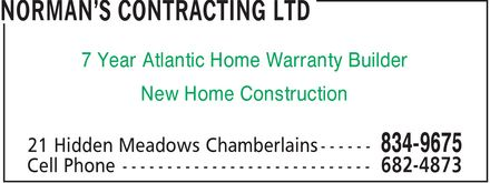 Norman's Contracting Ltd (709-834-9675) - Display Ad - 7 Year Atlantic Home Warranty Builder New Home Construction