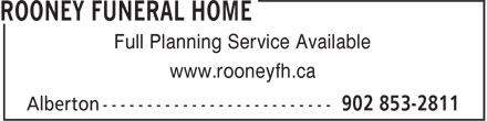 Rooney Funeral Home (902-853-2811) - Annonce illustrée======= - Full Planning Service Available www.rooneyfh.ca
