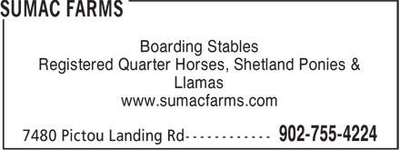 Sumac Farms (902-755-4224) - Display Ad - Boarding Stables Registered Quarter Horses, Shetland Ponies & Llamas www.sumacfarms.com