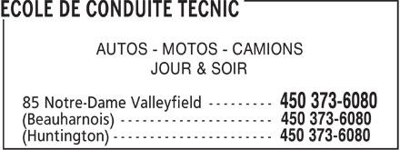 Tecnic Valleyfield (450-373-6080) - Annonce illustrée======= - AUTOS - MOTOS - CAMIONS JOUR & SOIR  AUTOS - MOTOS - CAMIONS JOUR & SOIR