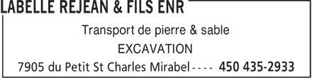 Labelle Réjean & Fils Enr (450-435-2933) - Annonce illustrée======= - Transport de pierre & sable EXCAVATION  Transport de pierre & sable EXCAVATION