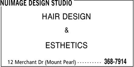 NuImage Design Studio (709-368-7914) - Annonce illustrée======= - HAIR DESIGN & ESTHETICS