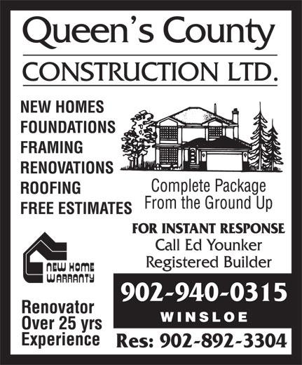 Queen's County Construction Ltd (902-940-0315) - Annonce illustrée======= - 902-940-0315 Res: 902-892-3304
