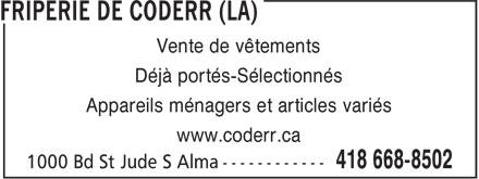 La Friperie de Coderr (418-668-8502) - Annonce illustrée======= - Vente de vêtements Déjà portés-Sélectionnés Appareils ménagers et articles variés www.coderr.ca
