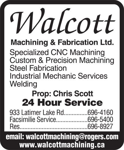 Walcott Machining & Fabrication Ltd (506-696-4160) - Annonce illustrée======= - www.walcottmachining.ca