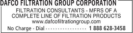 Dafco Filtration Group Corporation (905-624-9165) - Annonce illustrée======= - FILTRATION CONSULTANTS - MFRS OF A COMPLETE LINE OF FILTRATION PRODUCTS www.dafcofiltrationgroup.com  FILTRATION CONSULTANTS - MFRS OF A COMPLETE LINE OF FILTRATION PRODUCTS www.dafcofiltrationgroup.com  FILTRATION CONSULTANTS - MFRS OF A COMPLETE LINE OF FILTRATION PRODUCTS www.dafcofiltrationgroup.com  FILTRATION CONSULTANTS - MFRS OF A COMPLETE LINE OF FILTRATION PRODUCTS www.dafcofiltrationgroup.com  FILTRATION CONSULTANTS - MFRS OF A COMPLETE LINE OF FILTRATION PRODUCTS www.dafcofiltrationgroup.com  FILTRATION CONSULTANTS - MFRS OF A COMPLETE LINE OF FILTRATION PRODUCTS www.dafcofiltrationgroup.com  FILTRATION CONSULTANTS - MFRS OF A COMPLETE LINE OF FILTRATION PRODUCTS www.dafcofiltrationgroup.com  FILTRATION CONSULTANTS - MFRS OF A COMPLETE LINE OF FILTRATION PRODUCTS www.dafcofiltrationgroup.com  FILTRATION CONSULTANTS - MFRS OF A COMPLETE LINE OF FILTRATION PRODUCTS www.dafcofiltrationgroup.com  FILTRATION CONSULTANTS - MFRS OF A COMPLETE LINE OF FILTRATION PRODUCTS www.dafcofiltrationgroup.com  FILTRATION CONSULTANTS - MFRS OF A COMPLETE LINE OF FILTRATION PRODUCTS www.dafcofiltrationgroup.com  FILTRATION CONSULTANTS - MFRS OF A COMPLETE LINE OF FILTRATION PRODUCTS www.dafcofiltrationgroup.com  FILTRATION CONSULTANTS - MFRS OF A COMPLETE LINE OF FILTRATION PRODUCTS www.dafcofiltrationgroup.com  FILTRATION CONSULTANTS - MFRS OF A COMPLETE LINE OF FILTRATION PRODUCTS www.dafcofiltrationgroup.com  FILTRATION CONSULTANTS - MFRS OF A COMPLETE LINE OF FILTRATION PRODUCTS www.dafcofiltrationgroup.com  FILTRATION CONSULTANTS - MFRS OF A COMPLETE LINE OF FILTRATION PRODUCTS www.dafcofiltrationgroup.com  FILTRATION CONSULTANTS - MFRS OF A COMPLETE LINE OF FILTRATION PRODUCTS www.dafcofiltrationgroup.com  FILTRATION CONSULTANTS - MFRS OF A COMPLETE LINE OF FILTRATION PRODUCTS www.dafcofiltrationgroup.com