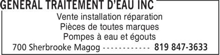 Général Traitement D'Eau inc (819-847-3633) - Annonce illustrée======= - Vente installation réparation Pièces de toutes marques Pompes à eau et égouts