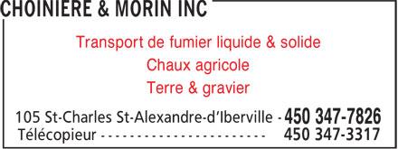 Choiniere Et Morin Inc (450-347-7826) - Annonce illustrée======= - Transport de fumier liquide & solide Chaux agricole Terre & gravier