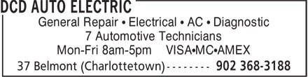 D.C.D. Auto Electric (902-368-3188) - Annonce illustrée======= - General Repair • Electrical • AC • Diagnostic 7 Automotive Technicians Mon-Fri 8am-5pm VISA•MC•AMEX