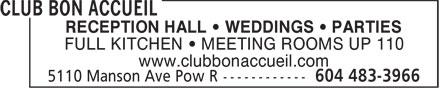 Club Bon Accueil (604-483-3966) - Annonce illustrée======= - RECEPTION HALL   WEDDINGS   PARTIES FULL KITCHEN   MEETING ROOMS UP 110 www.clubbonaccueil.com