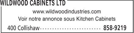 Wildwood Cabinets Ltd (506-858-9219) - Annonce illustrée======= - Voir notre annonce sous Kitchen Cabinets www.wildwoodindustries.com