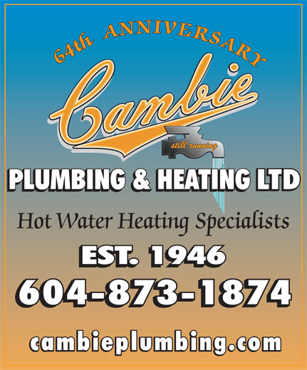 Cambie Plumbing & Heating Ltd (604-873-1874) - Annonce illustrée======= - Hot Water Heating Specialists