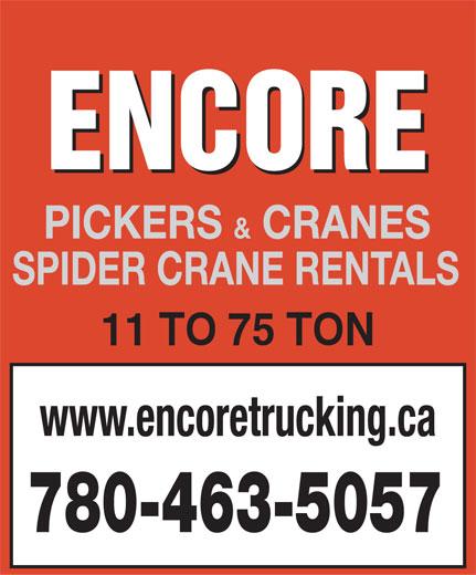 Encore Trucking & Transport (780-463-5057) - Display Ad - PICKERS & CRANES SPIDER CRANE RENTALS www.encoretrucking.ca 780-463-5057 PICKERS & CRANES SPIDER CRANE RENTALS www.encoretrucking.ca 780-463-5057