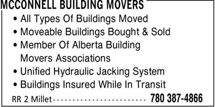 McConnell Building Movers (780-387-4866) - Display Ad - All Types Of Buildings Moved Moveable Buildings Bought & Sold Member Of Alberta Building Movers Associations Unified Hydraulic Jacking System Buildings Insured While In Transit