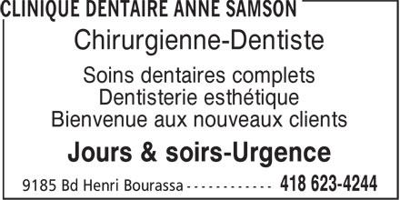Clinique Dentaire Anne Samson (418-623-4244) - Annonce illustrée======= - Chirurgienne-Dentiste Soins dentaires complets Dentisterie esthétique Bienvenue aux nouveaux clients Jours & soirs-Urgence