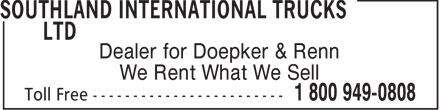 Southland International Trucks Ltd (403-328-0808) - Annonce illustrée======= - Dealer for Doepker & Renn We Rent What We Sell  Dealer for Doepker & Renn We Rent What We Sell