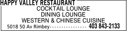 Happy Valley Restaurant (403-843-2133) - Annonce illustrée======= - COCKTAIL LOUNGE DINING LOUNGE WESTERN & CHINESE CUISINE