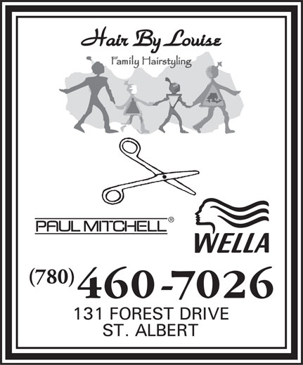 Hair By Louise (780-460-7026) - Annonce illustrée======= - (780)