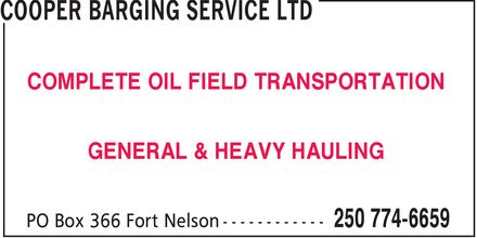 Cooper Barging Service Ltd (250-774-6659) - Annonce illustrée======= - COMPLETE OIL FIELD TRANSPORTATION GENERAL & HEAVY HAULING