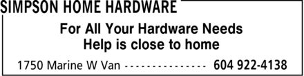 Home Hardware (604-922-4138) - Annonce illustrée======= - Help is close to home For All Your Hardware Needs