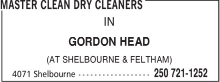 Master Clean Dry Cleaners (250-721-1252) - Annonce illustrée======= - IN GORDON HEAD (AT SHELBOURNE & FELTHAM) IN GORDON HEAD (AT SHELBOURNE & FELTHAM)