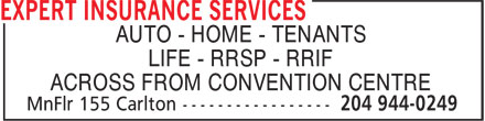 Expert Insurance Services (204-944-0249) - Annonce illustrée======= - AUTO - HOME - TENANTS LIFE - RRSP - RRIF ACROSS FROM CONVENTION CENTRE
