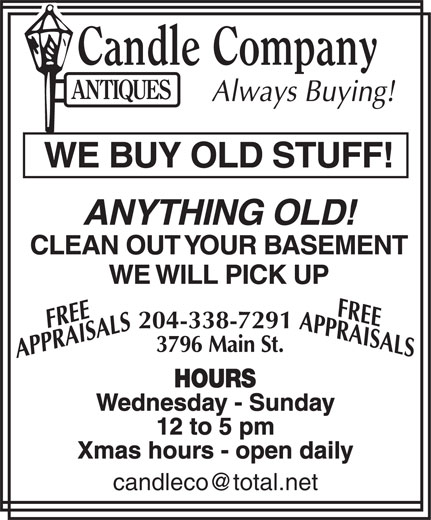 Candle Company Antiques (204-338-7291) - Display Ad - 204-338-7291 Wednesday - Sunday 12 to 5 pm Xmas hours - open daily 204-338-7291 Wednesday - Sunday 12 to 5 pm Xmas hours - open daily