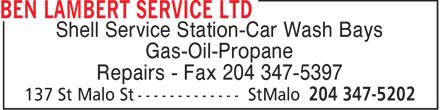 Ben Lambert Service Ltd (204-347-5202) - Annonce illustrée======= - Shell Service Station-Car Wash Bays Gas-Oil-Propane Repairs - Fax 204 347-5397
