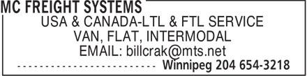 MC Freight Systems (204-654-3218) - Display Ad - USA & CANADA-LTL & FTL SERVICE VAN, FLAT, INTERMODAL